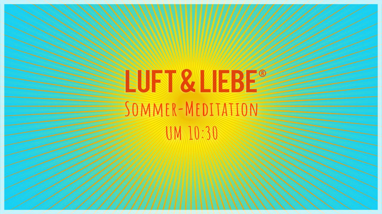 Sommer-Meditation
